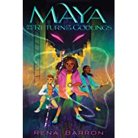 Maya and the Return of the Godlings (Maya and the Rising Dark)