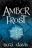 Amber Frost (The Lost Magic Book 1)