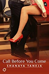 Call Before You Come (Quickies) Kindle Edition
