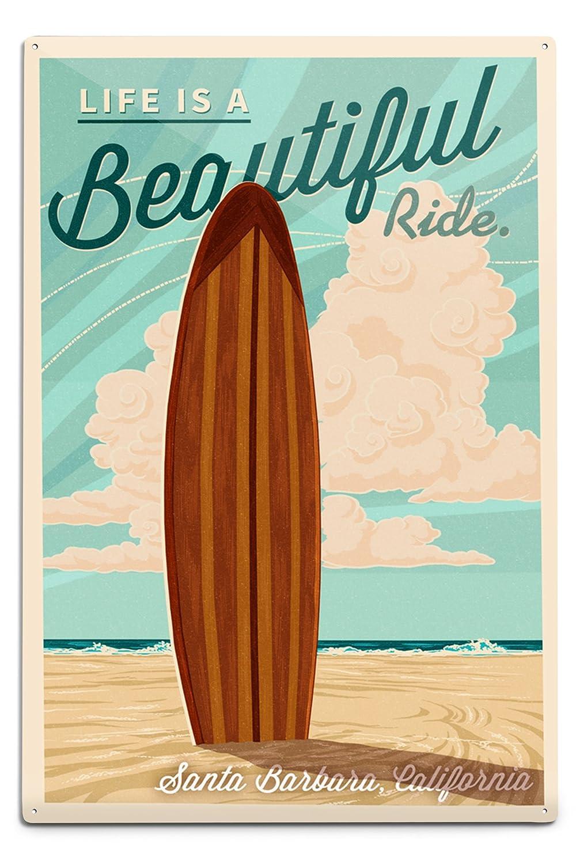 サンタバーバラ、カリフォルニア – Life Is A Beautiful Ride – Surfboard – 活版押し 12 x 18 Metal Sign LANT-55366-12x18M 12 x 18 Metal Sign  B06Y1HFJ9Z