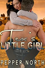 Tex's Little Girl (Soldier Daddies) Kindle Edition