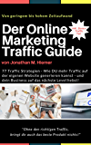 Der Online Marketing Traffic Guide: 77 Affiliate Marketing Traffic Strategien (Empfehlungsmarketing Guideline) (German Edition)