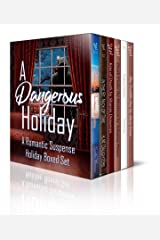 A Dangerous Holiday: A Digital Boxed Set Kindle Edition