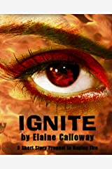 Ignite: A Short Story Prequel to Raging Fire (The Elemental Clan Series) Kindle Edition