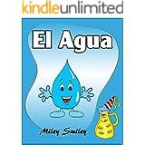 Libros para ninos: El Agua (Cuentos para dormir-Spanish books for children) (Spanish Edition)
