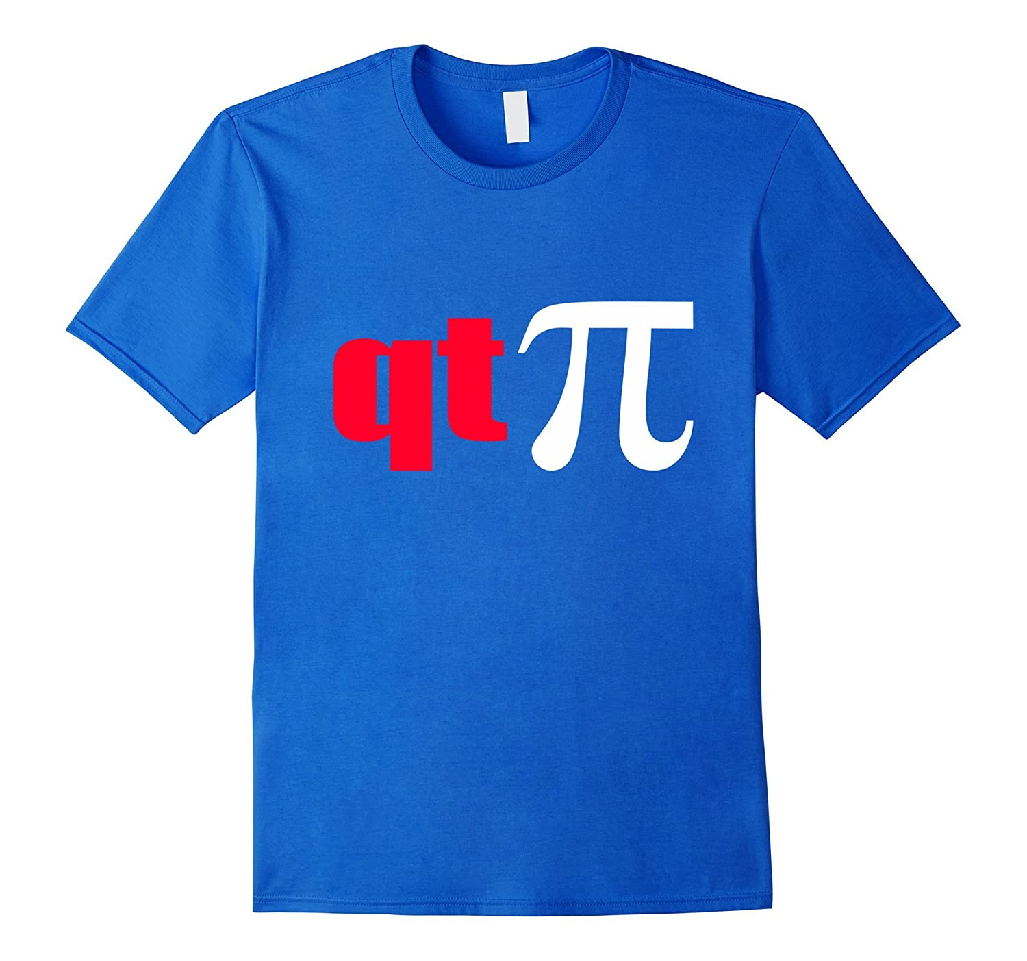 61b724671 QT Pi Symbol T-Shirt – Funny Cutie Pie Math Science Geek Tee-CL ...