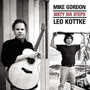Leo Kottke Fix My Car >> Leo Kottke Mike Gordon Sixty Six Steps Amazon Com Music