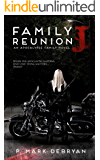 """J"": Family Reunion II (An Apocalypse Family Novel Book 2)"