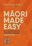 Maori Made Easy Workbook 7/Kete 7