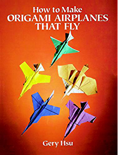 How To Make Origami Airplanes That Fly Dover Papercraft
