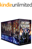 Uncanny Kingdom: An Eleven-Book Urban Fantasy Collection (Uncanny Kingdom Omnibus 1)