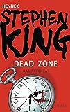 Dead Zone – Das Attentat: Roman