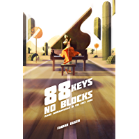 88 Keys No Blocks: Piano Fundamentals In The Fast Lane book cover