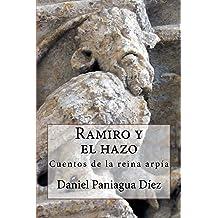 Ramiro y el hazo: Cuentos de la reina arpía (Spanish Edition) Jul 13, 2015