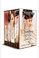 Something: Old, New, Later, True: A Pride & Prejudice Collection Kindle Edition