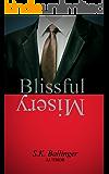 Blissful Misery