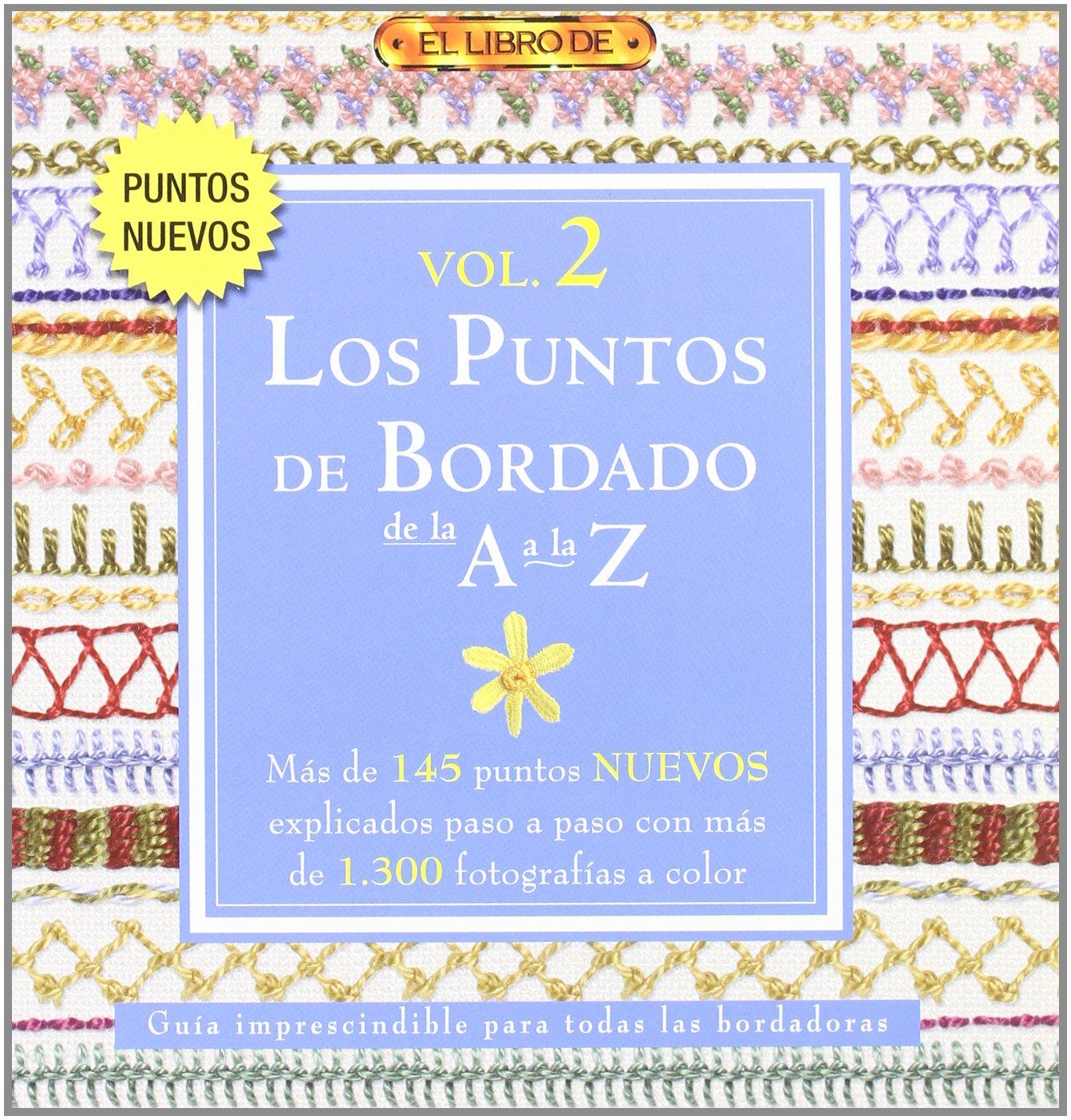 """LOS PUNTOS DE BORDADO DE LA A A LA Z VOL. 2 El Libro De..: Amazon.es:  """"VV.AA"""", Ana María Aznar: Libros"""