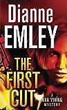 The First Cut: A Novel (Nan Vining Mysteries Book 1)