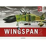 Wingspan: Vol. 2: 1:32 Aircraft Modelling