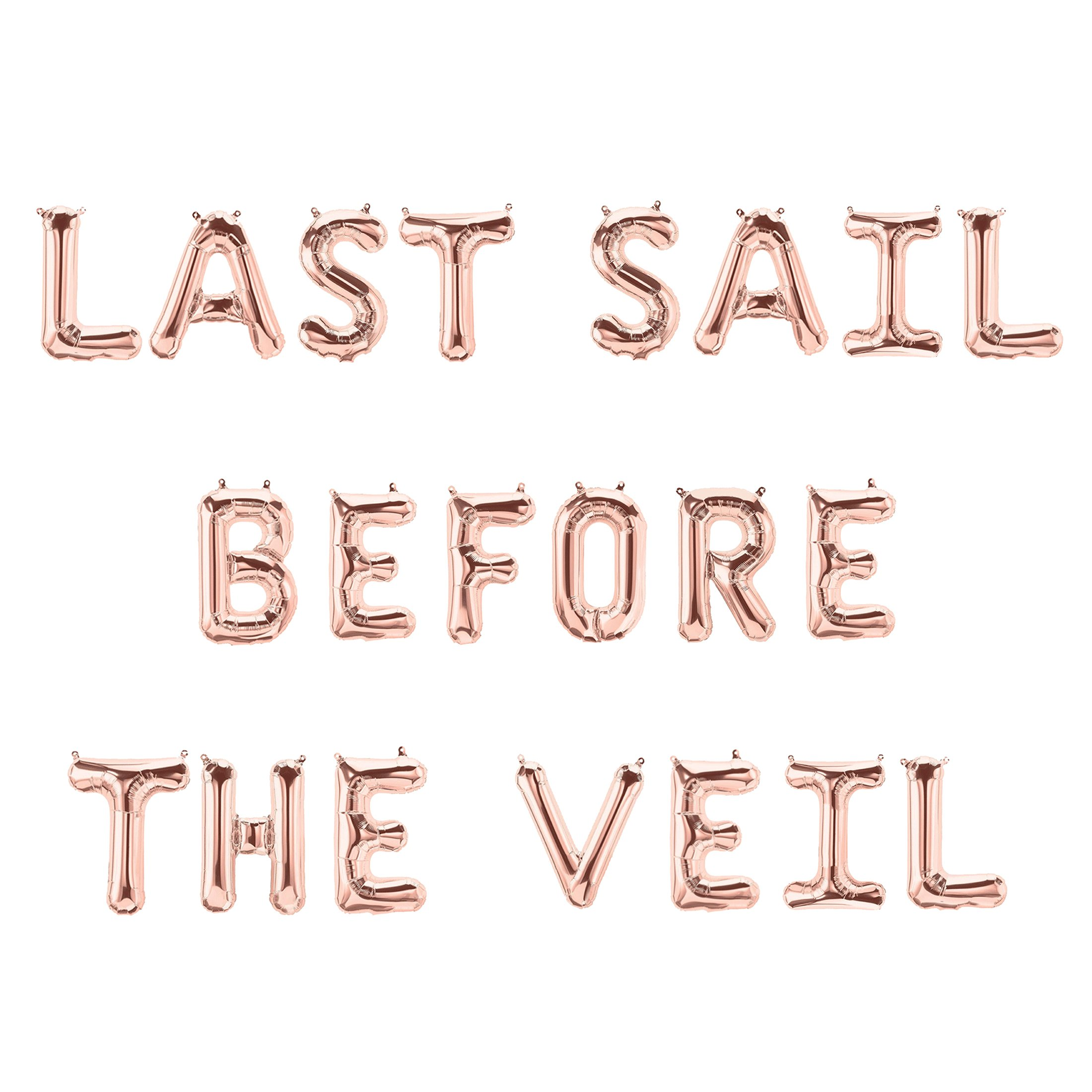 Last Sail Before The Veil | Bachelorette Party Balloon Banner, Rose Gold Girl Night Sign