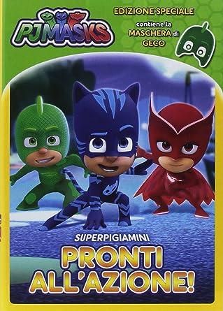 Pj Masks - Super Pigiamini Pronti AllAzione! (Geco Edition) (Dvd+Maschera) [Italia]