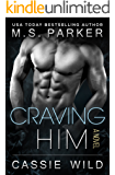 Craving HIM (Serving HIM Vol. 7)