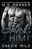 Craving HIM (Dominic Snow Book 3)