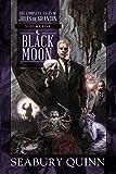 Black Moon: The Complete Tales of Jules de Grandin, Volume Five (Volume 5)