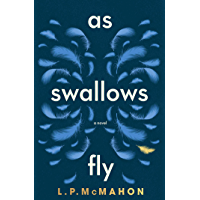 As Swallows Fly