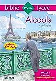 Bibliolycée Alcools Apollinaire Bac 2020