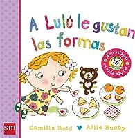 A Lulú Le Gustan Las