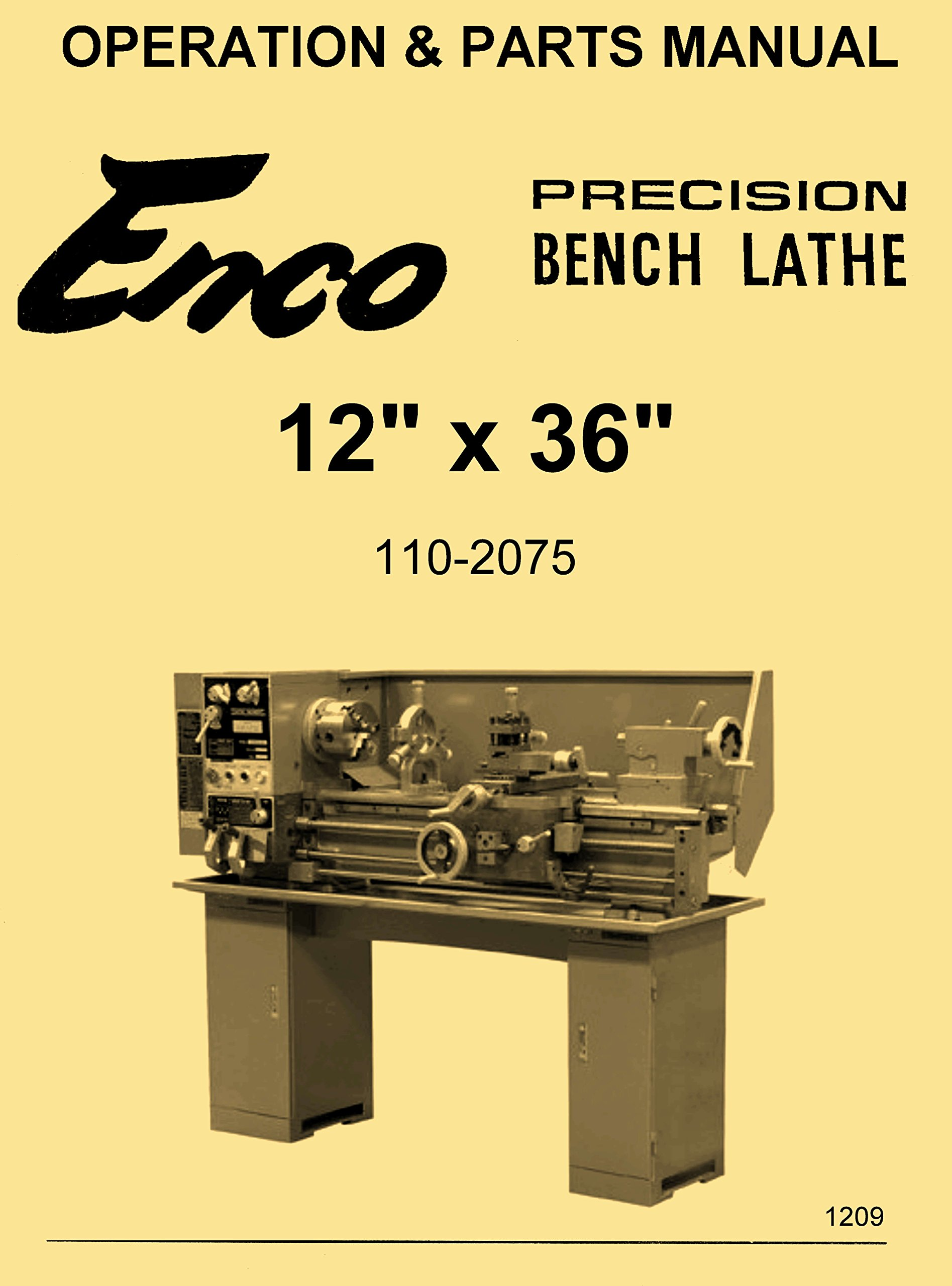 Enco 12x36 Metal Lathe Model 110-2075 Instructions Operator's & Parts Manual:  Misc.: Amazon.com: Books