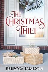 The Christmas Thief Kindle Edition