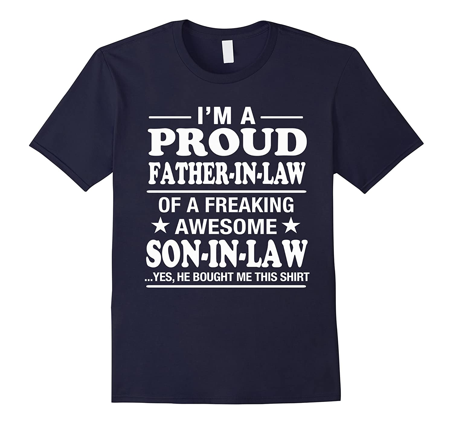 Proud Father In Law Of Awesome Son In Law T-Shirt