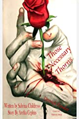 Those Necessary Thorns: Derrick Pender Kindle Edition
