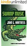Swamp Music: A Bubba the Monster Hunter Novella