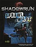 Shadowrun Sprawl Wilds