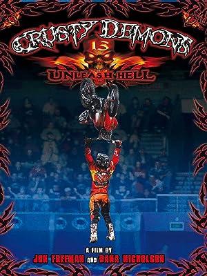 Watch Crusty Demons 13 Unleash Hell Prime Video