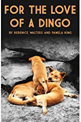 For the love of a Dingo (Publication 1 Book 2) Kindle Edition