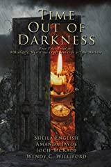 Time Out of Darkness: An Anthology Kindle Edition