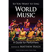 So You Want to Sing World Music: A Guide for Performers book cover