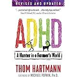ADHD: A Hunter in a Farmer's World