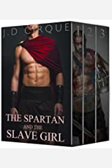 The Spartan and the Slave Girl (Historical Erotic Romance) Kindle Edition