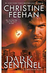 Dark Sentinel (Carpathian Novel, A Book 32) Kindle Edition
