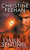 Dark Sentinel (Carpathian Novel, A Book 32) (English Edition)