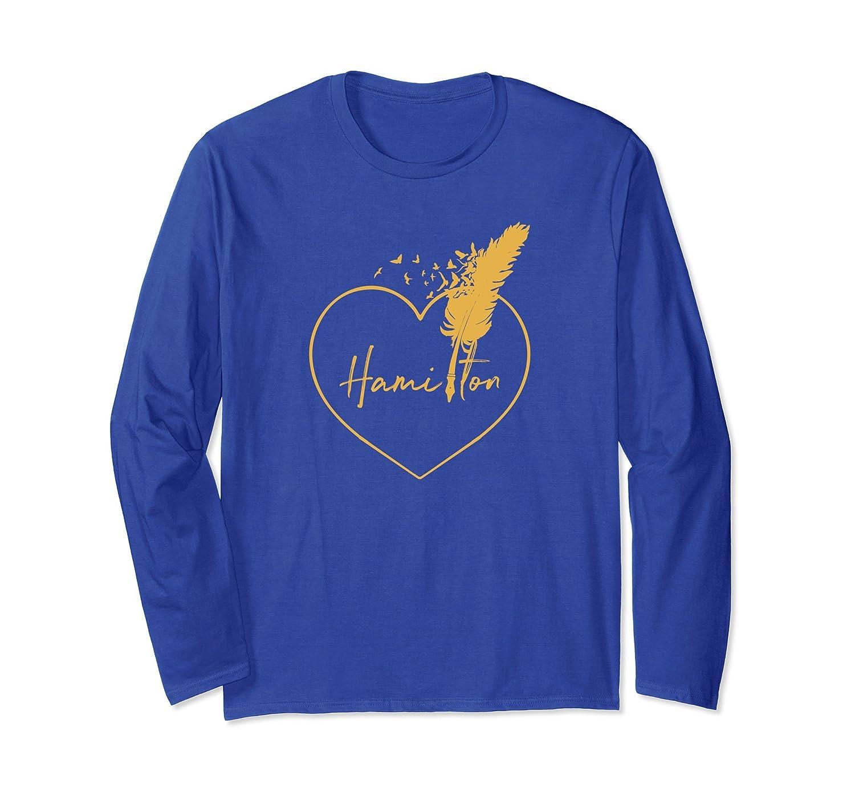Hamilton Love long sleeve t shirt Hamilton Heart tshirt-fa