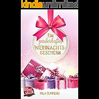 Ein zauberhaftes Weihnachtsgeschenk: Liebesroman