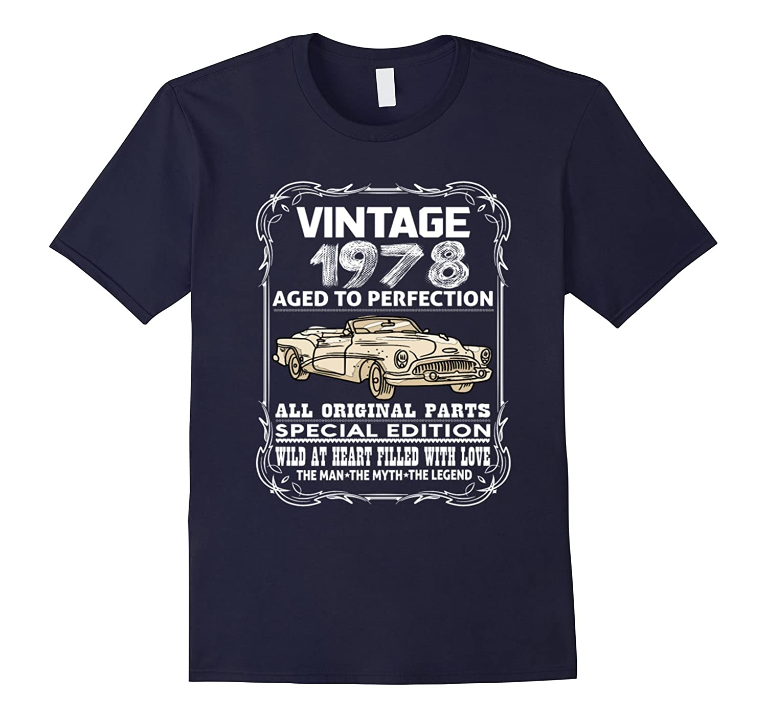1978 40th Birthday Years T Shirt-Awarplus
