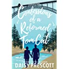 Confessions of a Reformed Tom Cat: A Reformed Bad Boy Small Town Romance (Wingmen Book 2)
