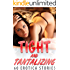 Tight and Tantalizing : 60 Erotica Stories